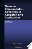 Genome Components   Advances in Research and Application  2013 Edition Book