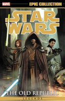 Star Wars Legends Epic Collection  the Old Republic Vol  4 Book PDF