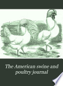 The American Swine And Poultry Journal