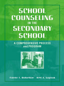 School Counseling in the Secondary School Book