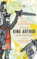 The Acts of King Arthur and His Noble Knights  : (Penguin Classics Deluxe Edition)
