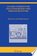 LNA ESD Co Design for Fully Integrated CMOS Wireless Receivers Book
