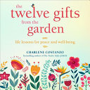 The Twelve Gifts from the Garden