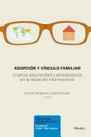 Adopción y vínculo familiar: crianza, escolaridad y adolescencia en la adopción internacional