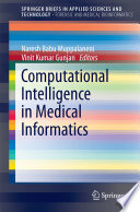 Computational Intelligence in Medical Informatics Book