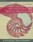 Health  Illness  and Health Care in Canada