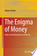 The Enigma of Money
