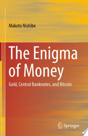 Download The Enigma of Money Free Books - Dlebooks.net