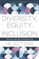 Diversity  Equity  and Inclusion in Action