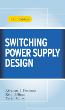 Switching Power Supply Design  3rd Ed  Book