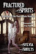 Fractured Spirits Book PDF