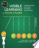 Visible Learning for Social Studies  Grades K 12