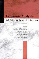 Economic Analysis of Markets and Games