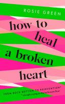 How to Heal a Broken Heart Pdf/ePub eBook