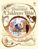 The Usborne Illustrated Children's Bible