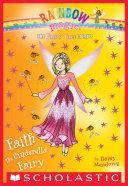 Faith the Cinderella Fairy: A Rainbow Magic Book (The Fairy Tale Fairies #3)