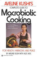 Complete Guide to Macrobiotic Cooking