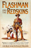 Flashman and the Redskins (The Flashman Papers, Book 6) Pdf/ePub eBook