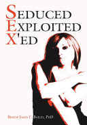 Seduced Exploited X'ed