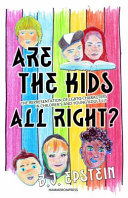 Are the Kids All Right  Representations of Lgbtq Characters in Children s and Young Adult Literature