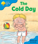 Oxford Reading Tree  Stage 3  More Storybooks B the Cold Day