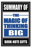 Summary of the Magic of Thinking Big Book