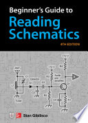 Beginner's Guide to Reading Schematics, Fourth Edition