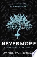 Nevermore  A Maximum Ride Novel Book