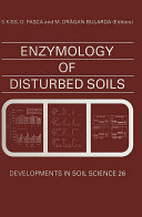 Enzymology of Disturbed Soils Pdf/ePub eBook