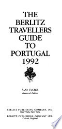 The Berlitz Traveller's Guide Portugal 1992