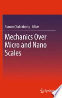 Mechanics Over Micro and Nano Scales Book