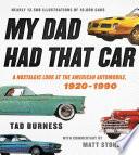 My Dad Had That Car