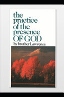 The Practice of the Presence of God  Annotated