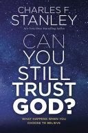 Can You Still Trust God