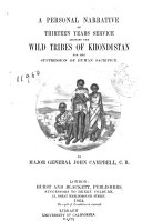 A personal narrative of thirteen years service amongst the wild tribes of Khondistan for the suppression of human sacrifice