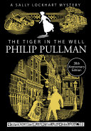 A Sally Lockhart Mystery 3: The Tiger in the Well