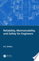 Reliability, Maintainability, and Safety for Engineers