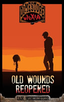 Dimestore Wuxia   Old Wounds Reopened Book PDF