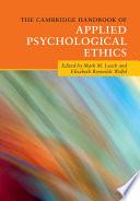The Cambridge Handbook Of Applied Psychological Ethics