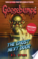 Goosebumps  The Ghost Next Door