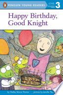 Happy Birthday  Good Knight