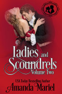 Ladies and Scoundrels: Volume Two Pdf