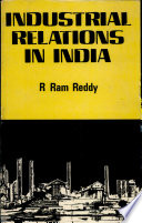Industrial Relations in India  : A Study of the Singareni Collieries