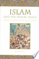 Islam and the Heroic Image