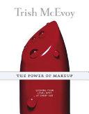 Trish McEvoy  The Power of Makeup
