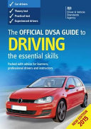 The Official DVSA Guide to Driving - the Essential Skills (2015 Edition).