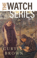 The Watch Series  Book Two
