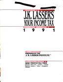 J K  Lasser s Your Income Tax