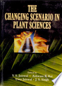 The Changing Scenario in Plant Sciences Book
