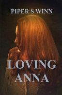Loving Anna